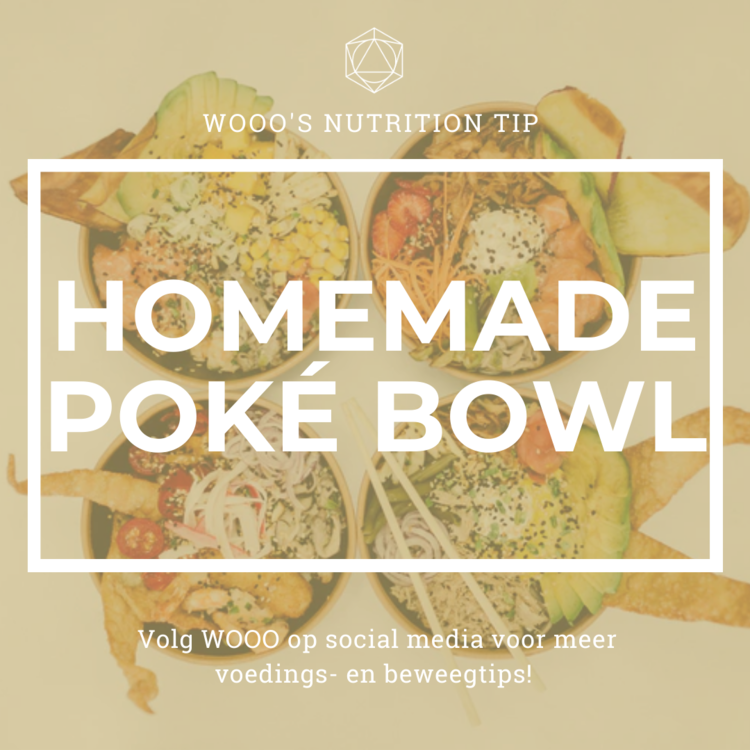 WOOO's Nutrition Tip: Homemade Poké Bowl